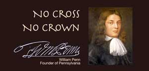 Frank DeFreitas reads an excerpt from William Penn's 1669 classic: No Cross, No Crown.