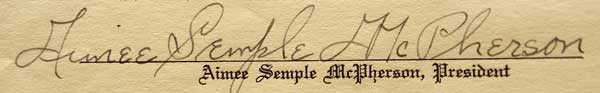 Signature of evangelist Aimee Semple McPherson of Angeles Temple