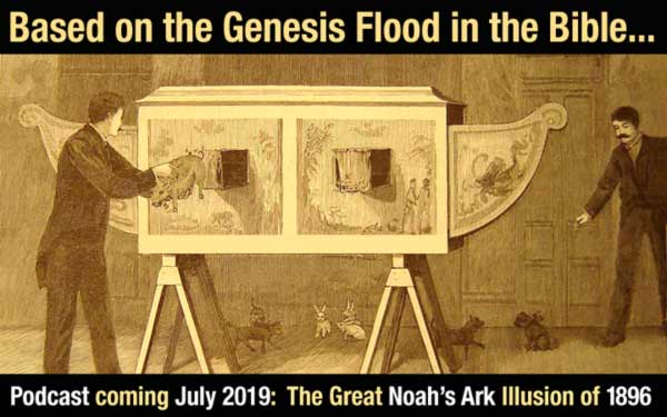 see the great noahs ark illusion