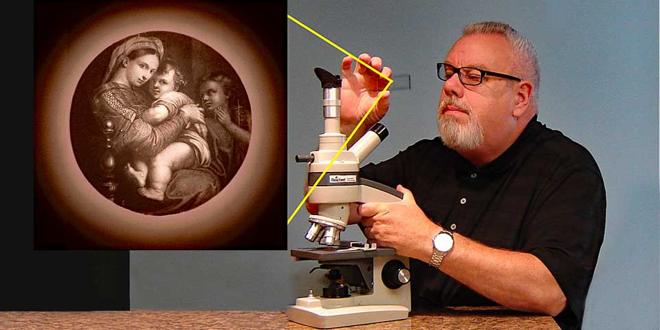 Frank DeFreitas observes the world's smallest Biblical scripture and art under the microscope: Raphael's Madonna of the Chair