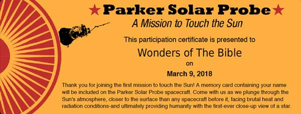Wonders of the Bible has its name on the NASA Parker Solar Probe.