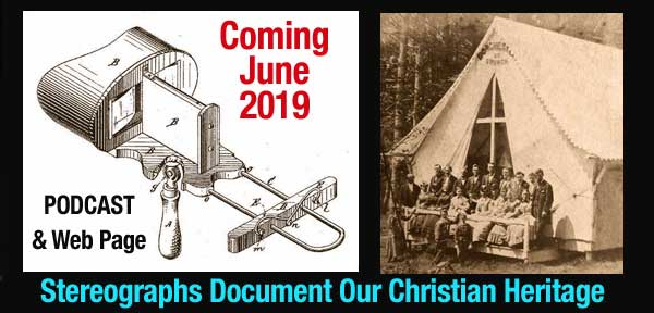 stereoviews document our christian heritage